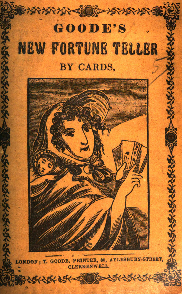 Goode's New Fortune Teller By Cards (undated)