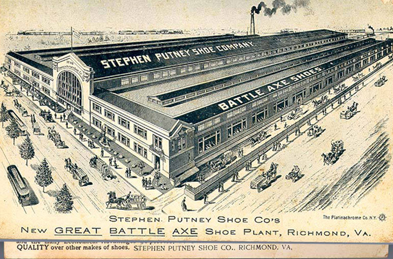 Stephen Putney Shoe Company's New Great Battle Axe Shoe Plant, Richmond, Virginia