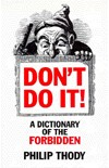 """Don't Do It: A Dictionary of the Forbidden"" (Amazon.com)"