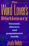 """The Word Lover's Dictionary: Unusual, Obscure, and Preposterous Words"" (Amazon.com)"
