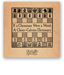 If a Chessman Were a Word: A Chess-Calvino Dictionary