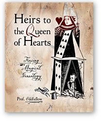 Heirs to the Queen of Hearts: Tracing Magical Genealogy