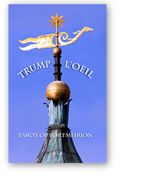 Trump L'Oeil - Tarot of Portmeirion, Wales